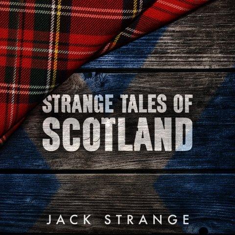 Jack Strange.Strange Tales of Scotland.jpg