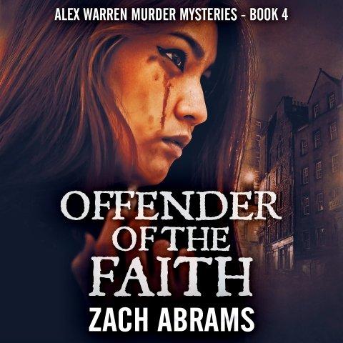 Zach Abrams.Offender of the Faith.jpg